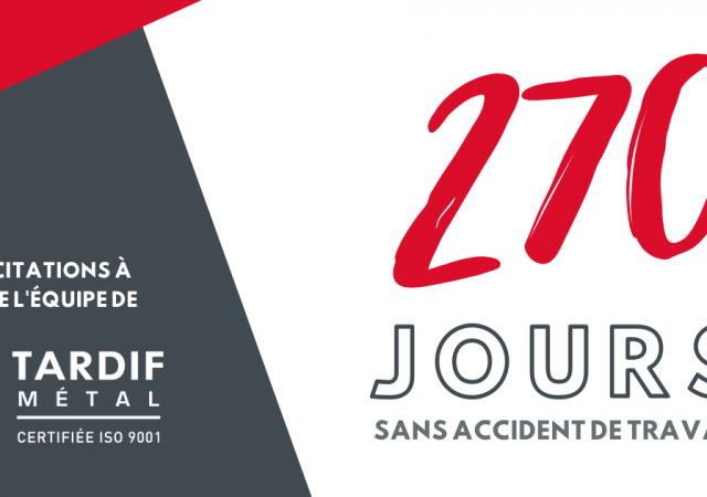 270 jours sans accident